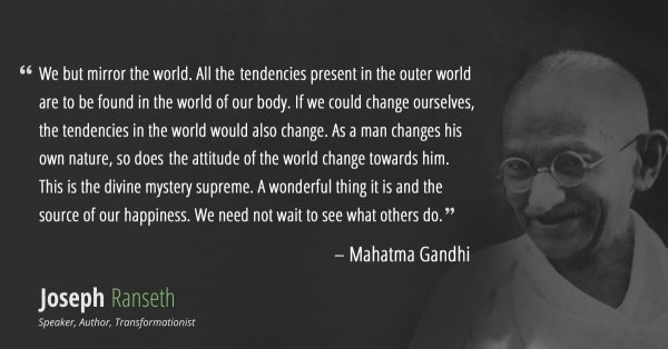 https://josephranseth.com/gandhi-didnt-say-be-the-change-you-want-to-see-in-the-world/